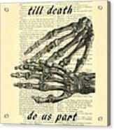 Wedding Gift, Till Death Do Us Part Acrylic Print