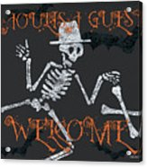 Welcome Ghoulish Guests Acrylic Print