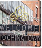 Welcome To Chinatown Sign In Manhattan Acrylic Print