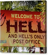 Welcome To Hell Acrylic Print