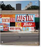 Welcome To Historic Sixth Street Is A Famous Mural Located At 6th Street And I-35 Frontage Road, Austin, Texas - Stock Image Acrylic Print