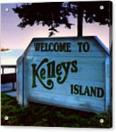 Welcome To Kelleys Island Acrylic Print