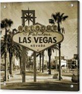 Welcome To Las Vegas Series Sepia Grunge Acrylic Print by Ricky Barnard