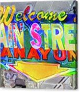 Welcome To Main Street Manayunk - Philadelphia Acrylic Print