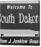 Welcome To South Dakota  Acrylic Print