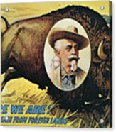 W.f.cody Poster, 1908 Acrylic Print