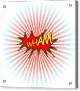 Wham Explosion Acrylic Print