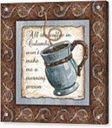 Whimsical Coffee 1 Acrylic Print by Debbie DeWitt
