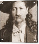 Wild Bill Hickok Was A Celebrated Acrylic Print