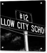 Willow City School Sign Acrylic Print