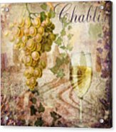 Wine Country Chablis Acrylic Print
