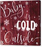 Winter Rustic Wood Sign Acrylic Print