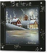 Winter Wonderland - Believe Acrylic Print