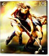 Women In Sports - Field Hockey Acrylic Print by Mike Massengale