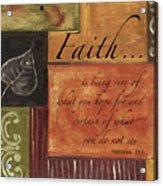 Words To Live By Faith Acrylic Print