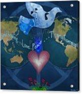 World Healing Inspirational Acrylic Print