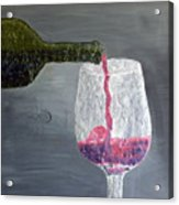 Would You Like A Glass Or Would You Mine If I Acrylic Print by Leslye Miller