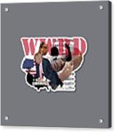 Wwrd? Acrylic Print