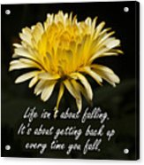 Yellow Flower With Inspirational Text Acrylic Print
