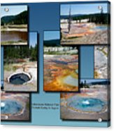 Yellowstone Park Firehole Spring In August Collage Acrylic Print