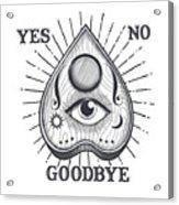 Yes No Goodbye Magic Ouija Vintage Planchette Design Acrylic Print