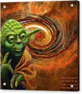 Yoda-no Fear Acrylic Print
