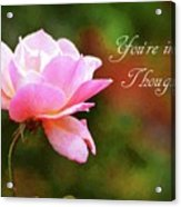Your In My Thoughts Painting Acrylic Print