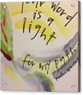 Your Word Is A Light Acrylic Print