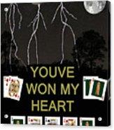 Youve Won My Heart  Poker Cards Acrylic Print