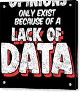 Computer Data Science Big Data Geek Pun Apparel Acrylic Print