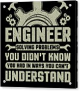 Engineer Problem Solver Engineering Career Acrylic Print