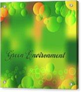Green Environment Acrylic Print