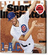 Its Year 1 A.c. after Cubs, 2017 Mlb Baseball Preview Issue Sports Illustrated Cover Acrylic Print