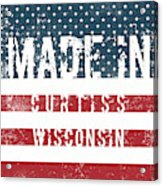 Made In Curtiss, Wisconsin Acrylic Print