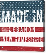 Made In Lebanon, New Hampshire Acrylic Print