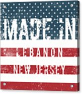 Made In Lebanon, New Jersey Acrylic Print