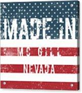 Made In Mc Gill, Nevada Acrylic Print