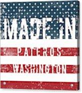 Made In Pateros, Washington Acrylic Print