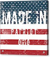 Made In Patriot, Ohio Acrylic Print