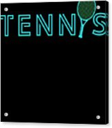 Tennis Player Ball Racket Serve Game I Love Tennis Acrylic Print