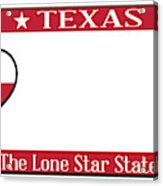 Texas State License Plate Acrylic Print