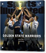 2018 Sportsperson Of The Year Golden State Warriors Sports Illustrated Cover Acrylic Print