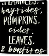 Flannels Hayrides And Pumpkins Fall Tshirt Acrylic Print