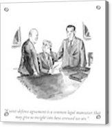 A Common Legal Maneuver Acrylic Print