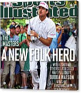A New Folk Hero Bubba Watson Wins The Masters Sports Illustrated Cover Acrylic Print
