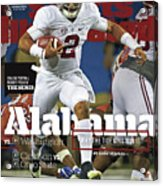 Alabama Why The Tide Will Win It, 2016 College Football Sports Illustrated Cover Acrylic Print