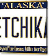 Alaska State License Plate Mockup With The City Ketchikan Acrylic Print