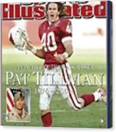 Arizona Cardinals Pat Tillman, An Athlete Dies A Soldier Sports Illustrated Cover Acrylic Print
