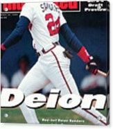 Atlanta Braves Deion Sanders... Sports Illustrated Cover Acrylic Print