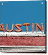 Austin Neon Sign Acrylic Print